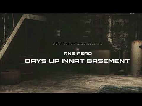 "RNS Aero- ""Days Up Innat Basement"" (official Audio) (Glizzy Talk 2)"