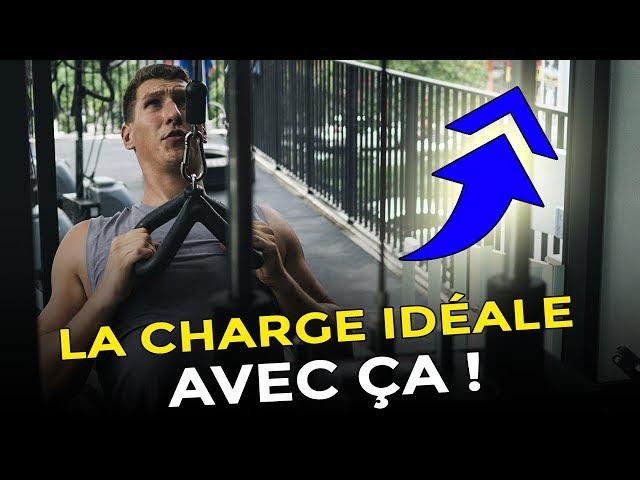 TROUVER LA CHARGE IDÉALE AVEC ÇA POUR TES EXERCICES