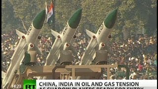 China & India on collision course as oil & gas tension mounts