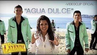 Agua Dulce (VIDEO OFICIAL) - La Leyenda de Servando Montalva