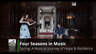 "FOUR SEASONS IN MUSIC: Spring 2020 ""Honey from Alast"""