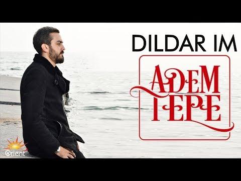Adem Tepe - Dildarim