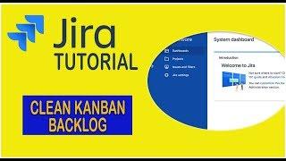 How To Clean Kanban Done Column - Jira Tutorial [2019]