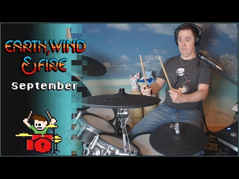 Earth, Wind & Fire - September On Drums! -- The8BitDrummer
