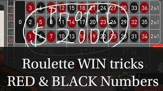 Roulette WIN tricks RED & BLACK NUMBERS