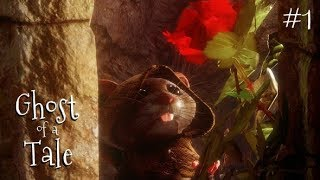 Ghost of a Tale - Part 1 - Metal Gear Solid Mouse. Atmospheric Stealth RPG. Let's Play Gameplay.
