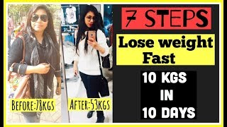 Lose Weight Fast : 7 Steps to lose 10kgs in 10 days | How to lose weight fast | Azra Khan Fitness