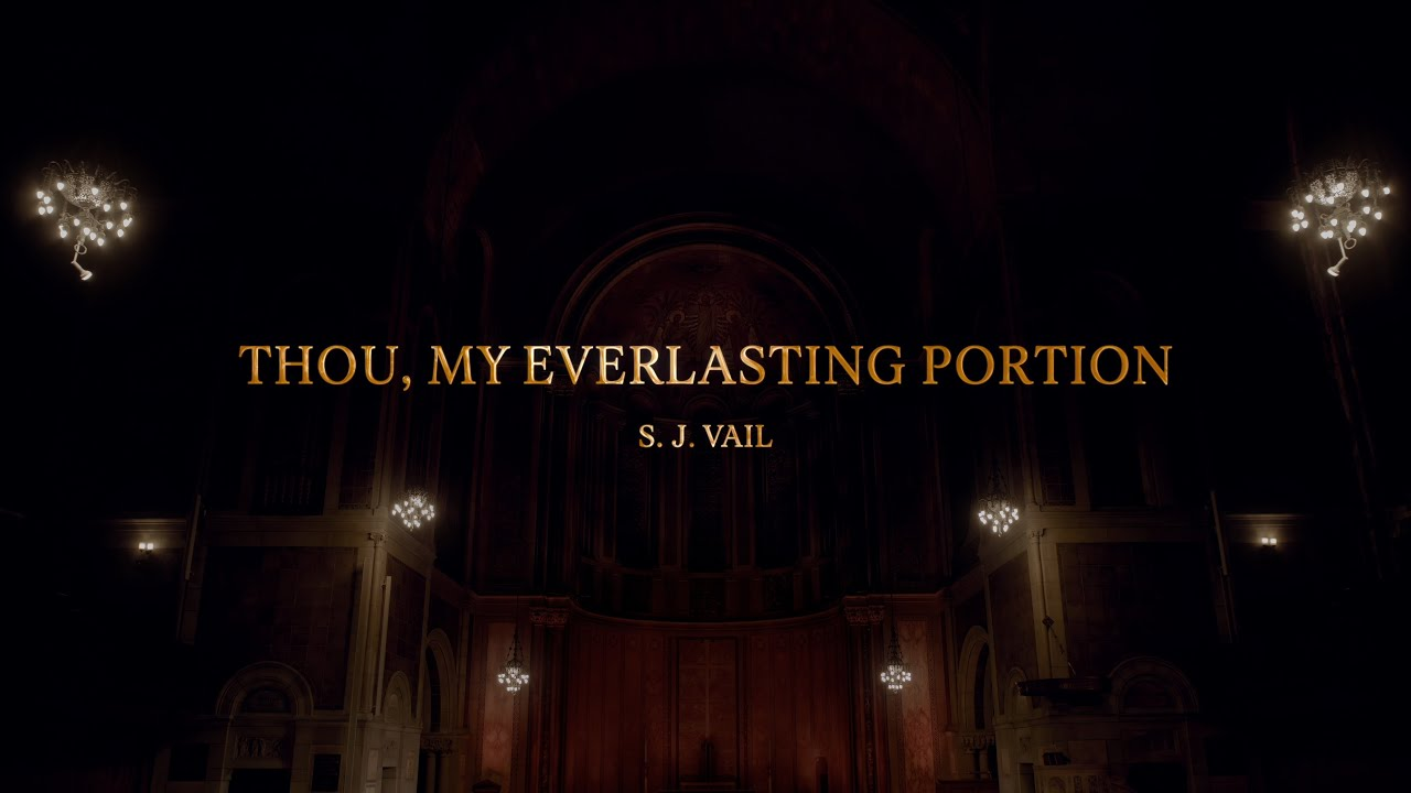 [Gracias Choir] S.J.Vail : Thou, My Everlasting Portion / Jihyuk Shin, Eunsook Park