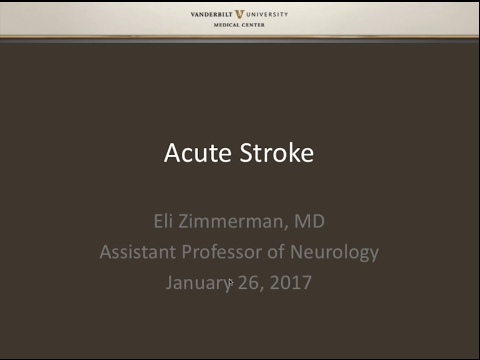SIR-RFS Webinar (1/26/2017): Clinical Management of Acute Stroke
