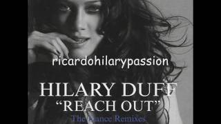 Hilary Duff Reach Out RICHARD VISSION VOCAL CLUB REMIX