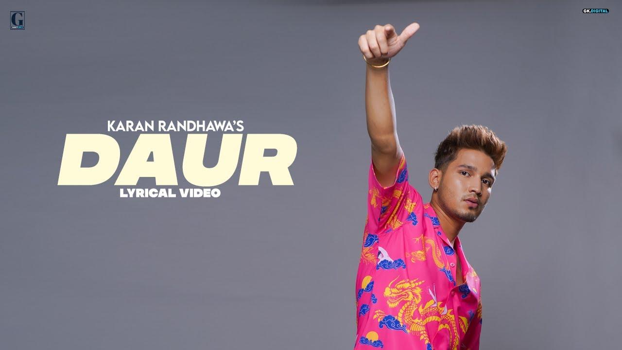 Download DAUR : Karan Randhawa (Lyrical Video) Latest Punjabi Songs 2021 | GK Digital | Geet MP3
