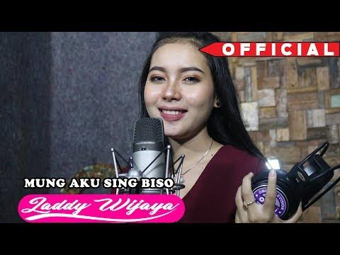 Mung Aku Sing Biso  by Laddy wijaya [ official musik video ]