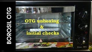 OTG unboxing    First run & initial checks (Borosil Oven Toaster Griller)