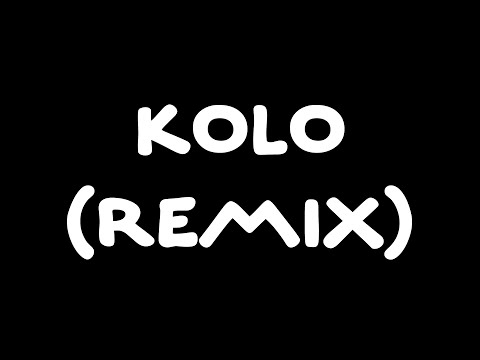 Kolo REMIX (Giant Beats x Leonard x Mahem x Prokassy)
