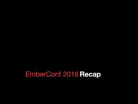 EmberConf 2016 - Recap