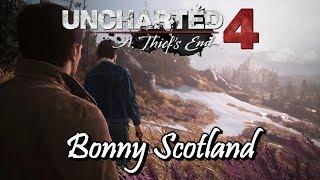Uncharted 4 - Bonny Scotland