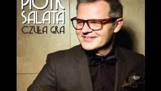 "Piotr Salata - ""Let me fly"""