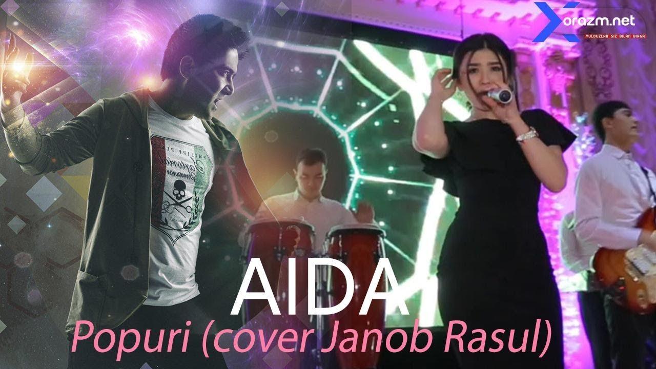 Download Aida - Popuri (cover Janob Rasul) (mobile version)