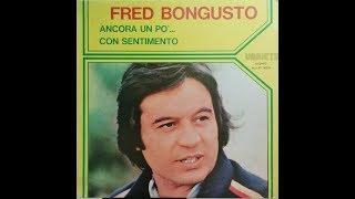 """FRED BONGUSTO - L'Amore Ha Detto Addio - Tema dal film """"Il Padrino II"""" 1975"""