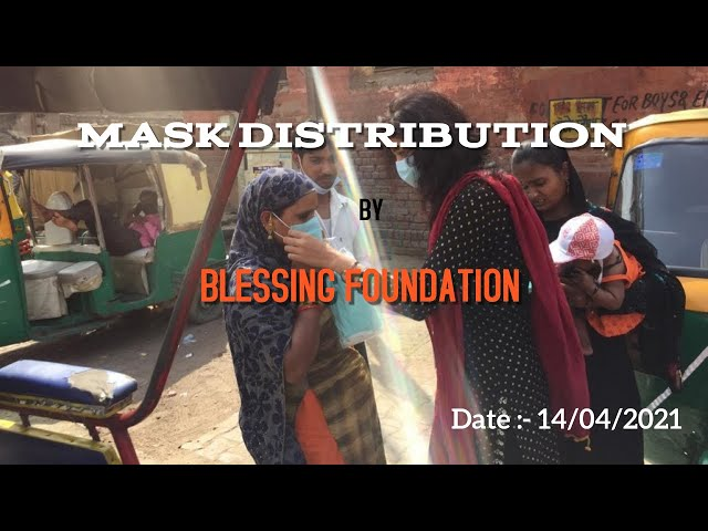 Mask Distribution by Blessing Foundation on the occasion of Dr. Bhim Rao Ambedkar Jayanti