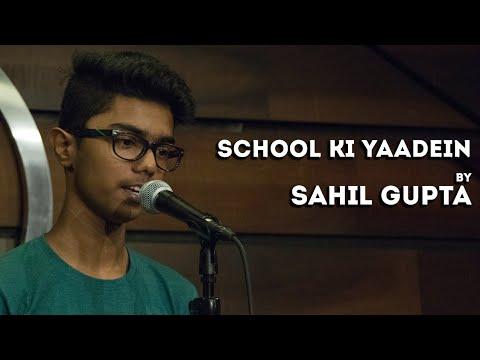 School Ki Yaadein  - Sahil Gupta - Hindi Poetry - The Habitat