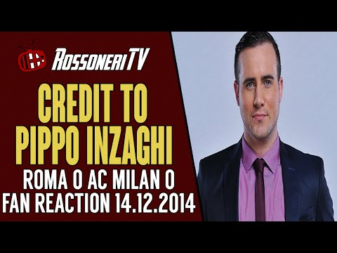 CREDIT TO PIPPO INZAGHI | Roma 0 AC Milan 0 | FAN REACTION