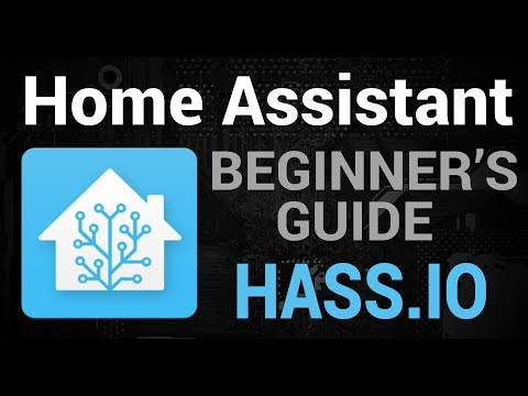 The Beginner's Guide to Home Assistant - HassIO