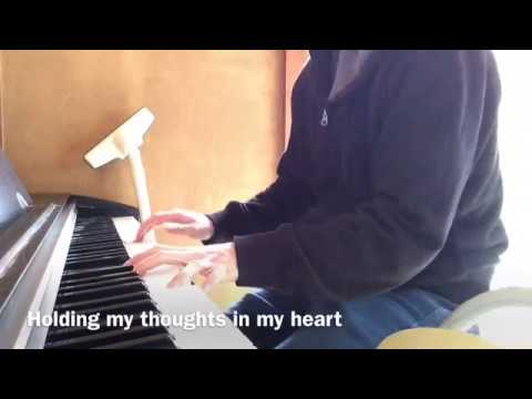 Holding my thoughts in my heart(piano)with my favorite scenes(etc)