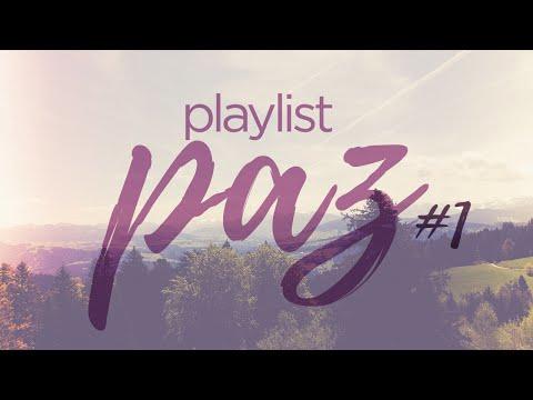Playlist Paz #1