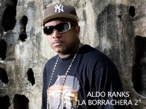 aldo ranks borrachera