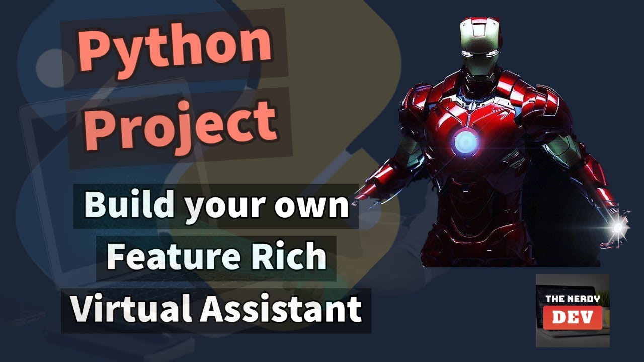 Build your own Feature Rich J.A.R.V.I.S in Python - Python Project