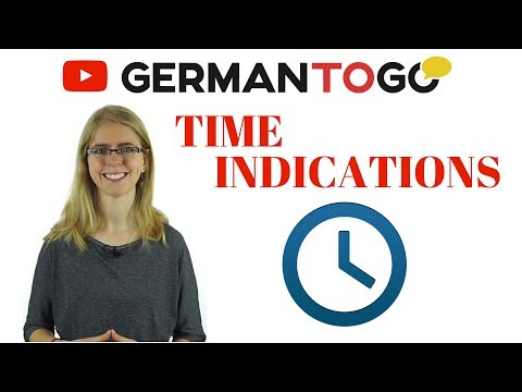 German to go - Zeitangaben / Time indications (days of the week, times of the day, frequency)