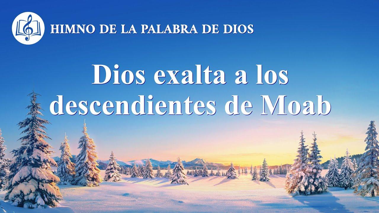 Canción cristiana   Dios exalta a los descendientes de Moab