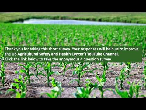U.S. Agricultural Safety and Health Centers YouTube Survey