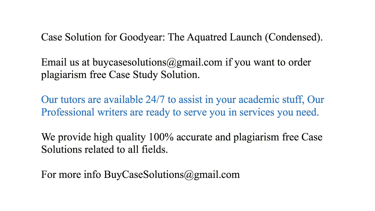 goodyear the aquatred launch case study solution