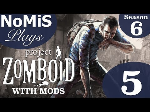 NoMiS Plays Project Zomboid Build 38 | Season 6 | Ep. 5 - The ... on