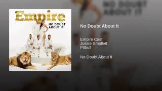 No Doubt About It (feat. Jussie Smollett and Pitbull)