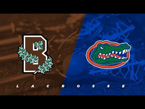Brown vs. Florida | NCAA Lacrosse