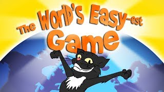 THE WORLD'S EASY-est GAME