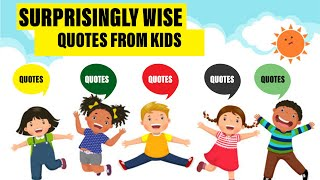 Best quotes from kids