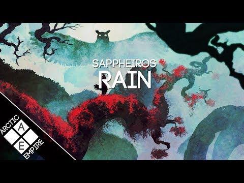 Sappheiros - Rain   Chillstep