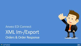 Dynamics NAV XML EDI Export/Import using Anveo EDI Connect