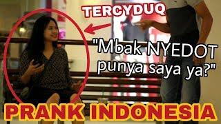 Video Mbak NYEDOT Punya Saya Ya ? - Prank Indonesia download MP3, 3GP, MP4, WEBM, AVI, FLV Mei 2018