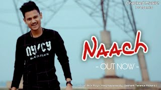NAACH (Official Music Video) Underground HIP-HOP 2019 Hindi Rap Song