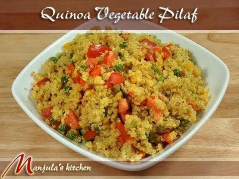 Quinoa Vegetable Pilaf (Pulav) Gluten Free Recipe by Manjula