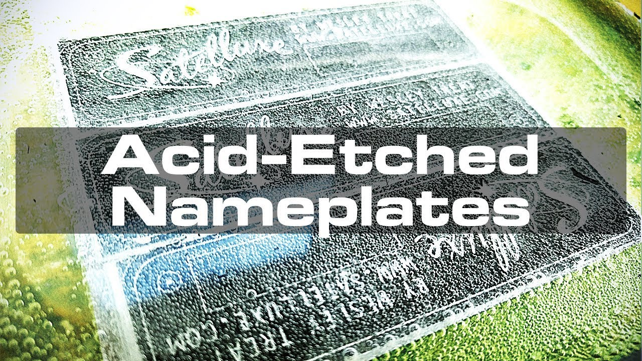 Acid Etching Aluminum For Custom Nameplates Youtube
