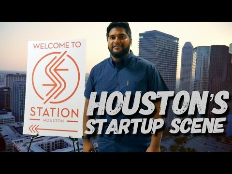 Houston's Startup Scene *Demo Day *Station Houston