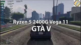 Ryzen 5 2400G Review GTA V Gameplay Benchmark. Vega 11 iGPU