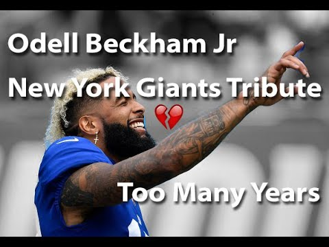 "Odell Beckham Jr New York Giants Tribute ""Too Many Years"" ᴴᴰ"