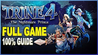 TRINE 4 FULL GAME WALKTHROUGH - All Experience, Letters, Treasures and Knicknacks